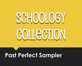 Spanish Past Perfect Schoology Collection Sampler