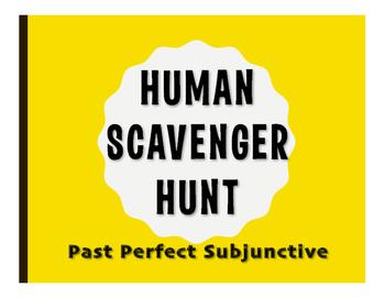 Spanish Past Perfect Subjunctive Human Scavenger Hunt