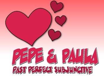Spanish Past Perfect Subjunctive Pepe and Paula Reading