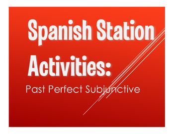 Spanish Past Perfect Subjunctive Stations