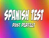 Spanish Past Perfect Test