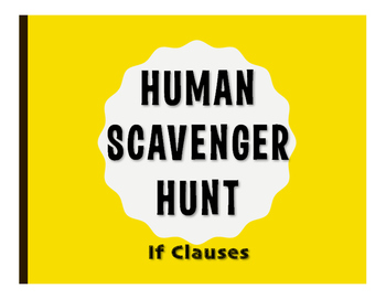 Spanish Past Subjunctive If Clause Human Scavenger Hunt