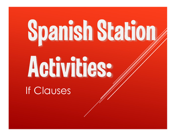 Spanish Past Subjunctive If Clause Stations