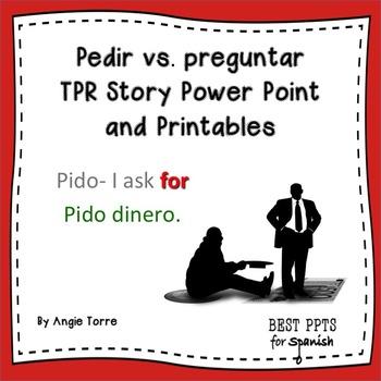 Spanish Pedir Preguntar TPR Story Power Point and Printables
