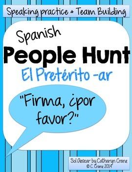 Spanish People Hunt - Preterite AR verbs