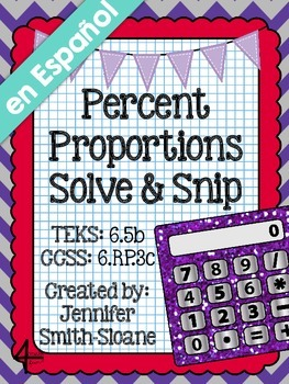 Spanish Percent Proportions Solve and Snip®