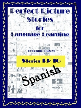 Spanish Perfect Picture Stories for Excellent Writing (13-16)