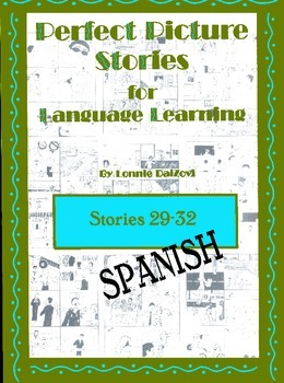 Spanish Perfect Picture Stories for Excellent Writing (29-32)