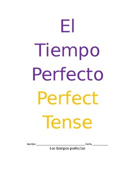 Spanish Perfect Tense Packet