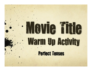 Spanish Perfect Tenses Movie Titles