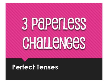 Spanish Perfect Tenses Paperless Challenges