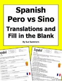 Spanish Pero vs. Sino Conjunctions Fill in the Blank and Sentence Translations