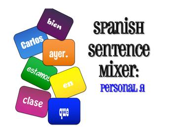 Spanish Personal A Sentence Mixer