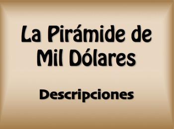 Spanish Personal Descriptions $1000 Pyramid Game