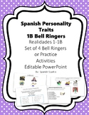 Spanish Personality Traits Vocabulary- Realidades 1- 1B Set of 4 Bell Ringers