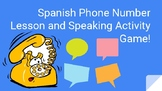 Spanish Phone Number Lesson Plan and Activity Game