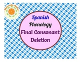 Spanish Phonology: Final Consonant Deletion - Pairs, Cariboo, Candy Land, Craft