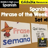 Spanish Phrase of the Week Posters - Frase de la Semana - Set #1