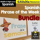 Spanish Phrase of the Week Posters - Frase de la Semana - BUNDLE