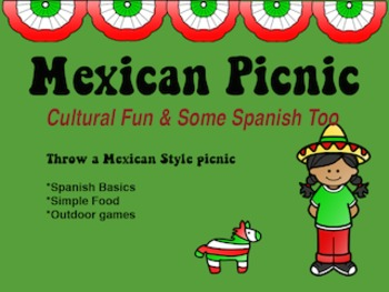 Spanish Picnic: Make A Mexican Picnic