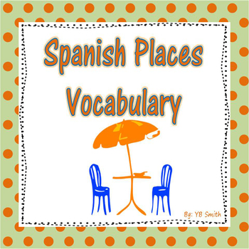 Spanish Places PICTURE Notes and Practice Powerpoint BUNDLE