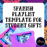 Spanish Playlist Template - Student Gift