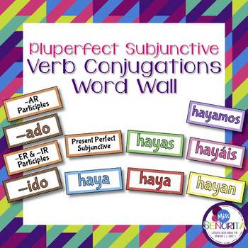 Spanish Pluperfect Subjunctive Verb Conjugations Bulletin Board Set