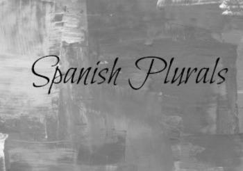 Spanish Plurals