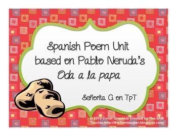 Spanish Poetry Unit based on Pablo Neruda's Oda a la papa