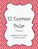 Spanish Polar Express Questions