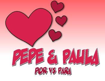 Spanish Por Vs Para Pepe and Paula Reading