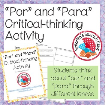 Spanish - Por and Para - Critical-thinking Activity