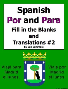Spanish Por and Para Fill in the Blanks and Translations Worksheet #2