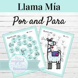Spanish Por and Para Llama Mía Speaking Activity