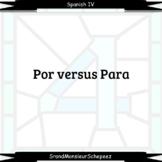 Spanish Por versus Para Video Note Bundle (Distance Learning)