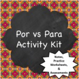 Spanish Grammar:  Por vs Para Activity Kit