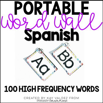 Spanish Portable Word Wall-100 High Frequency Words-EDITABLE (Rainbow)