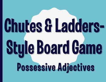 Spanish Possessive Adjective Chutes and Ladders-Style Game