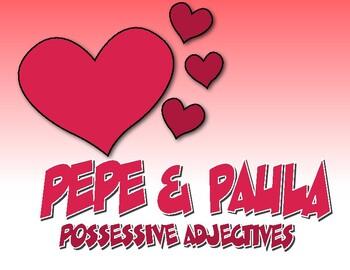 Spanish Possessive Adjective Pepe and Paula Reading