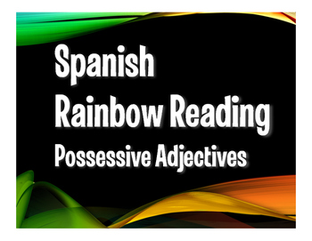 Spanish Possessive Adjective Rainbow Reading