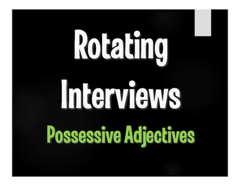 Spanish Possessive Adjective Rotating Interviews