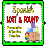 Spanish Possessive Adjectives Practice LOST AND FOUND