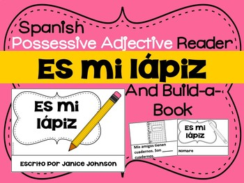 Spanish Possessive Adjectives Reader & Build-A-Book #1 ~ Classroom Objects