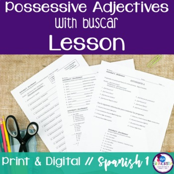 Spanish Possessive Adjectives with Buscar Lesson