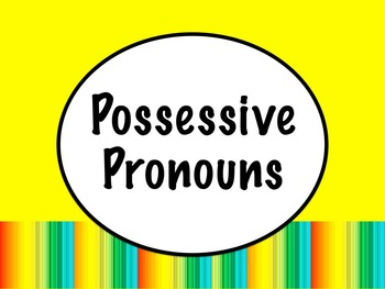 Spanish Possessive Pronouns Powerpoint Slideshow By
