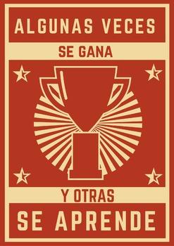 """Downloadable Spanish Poster: """"Algunas veces se gana y otras se aprende."""""""