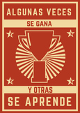 """Downloadable Spanish Poster: """"Algunas veces se gana y otra"""