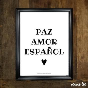 Spanish Poster - Paz, Amor y Español