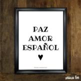 Spanish Classroom Decor - Spanish Poster - Peace Love Span