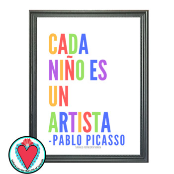 Art Poster - Every Child is an Artist - Picasso Quote - Bilingual Poster
